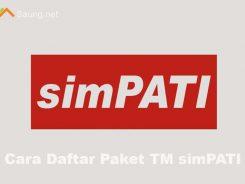 Cara Daftar TM simPATI 2018