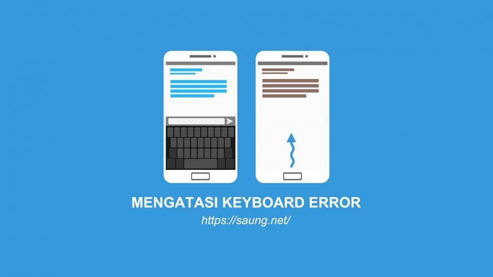 Cara Mengatasi Keyboard yang Hilang