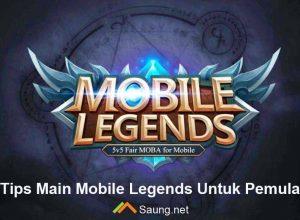 Tips Main Mobile Legends Untuk Pemula
