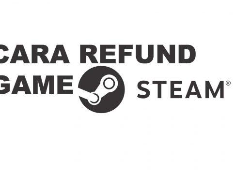Cara dan Syarat Refund Game di Steam