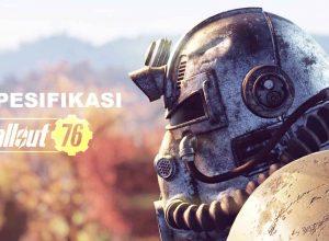 Spesifikasi PC untuk Fallout 76