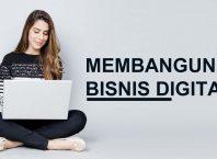 Cara Membangun Bisnis Digital