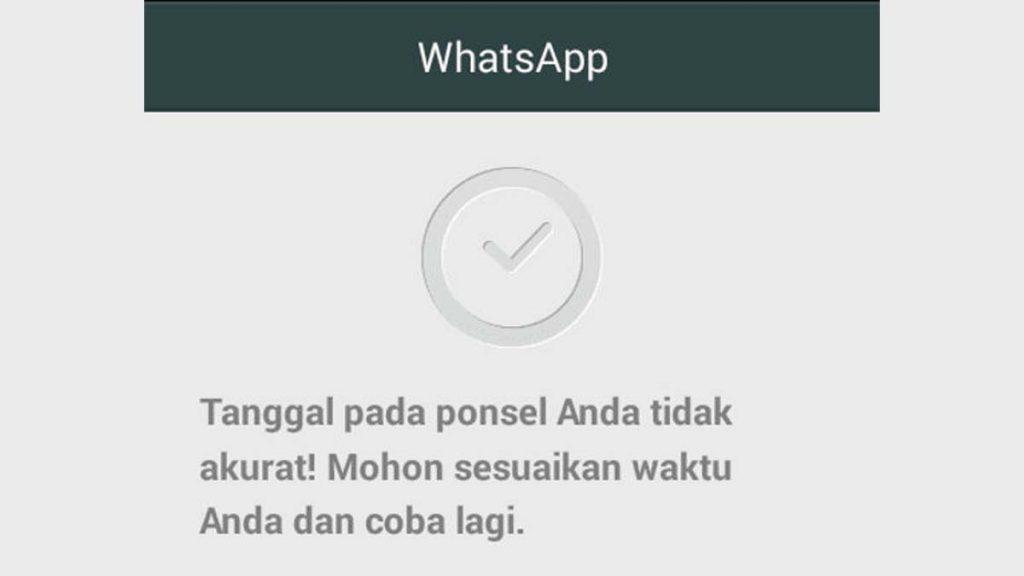 WhatsApp Expired Tanggal dan Waktu Tidak Akurat