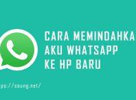 cara memindahkan akun whatsapp ke hp baru dengan nomor lama