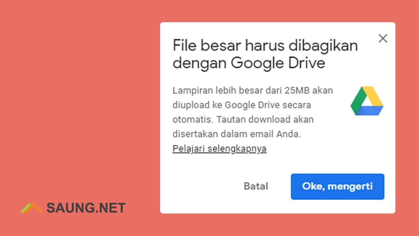 cara mengirim file besar lewat gmail