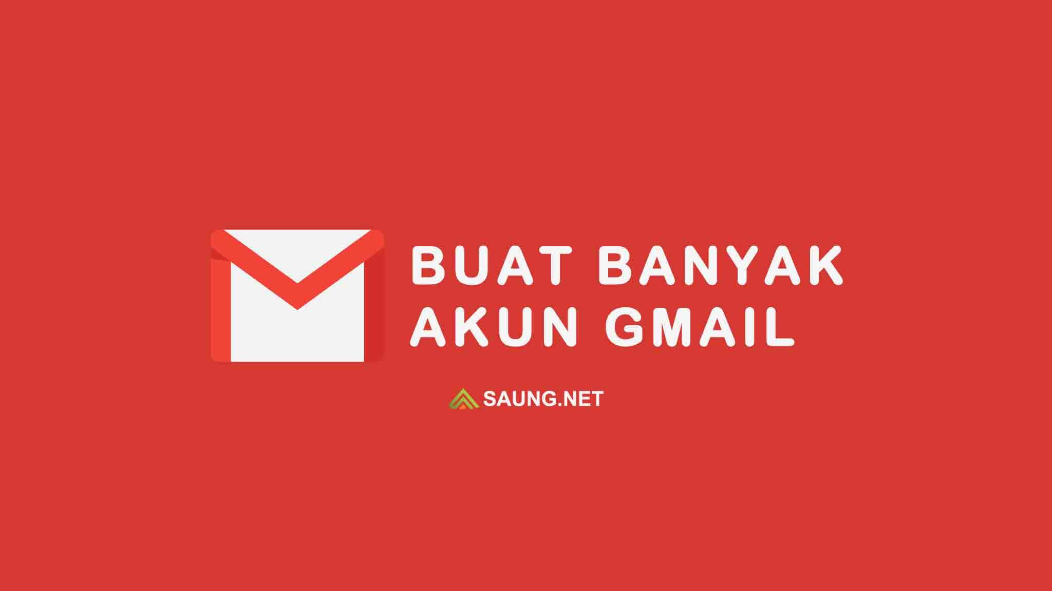Cara Membuat Banyak Akun Google Gmail 2021