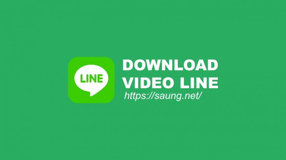 video downloader line