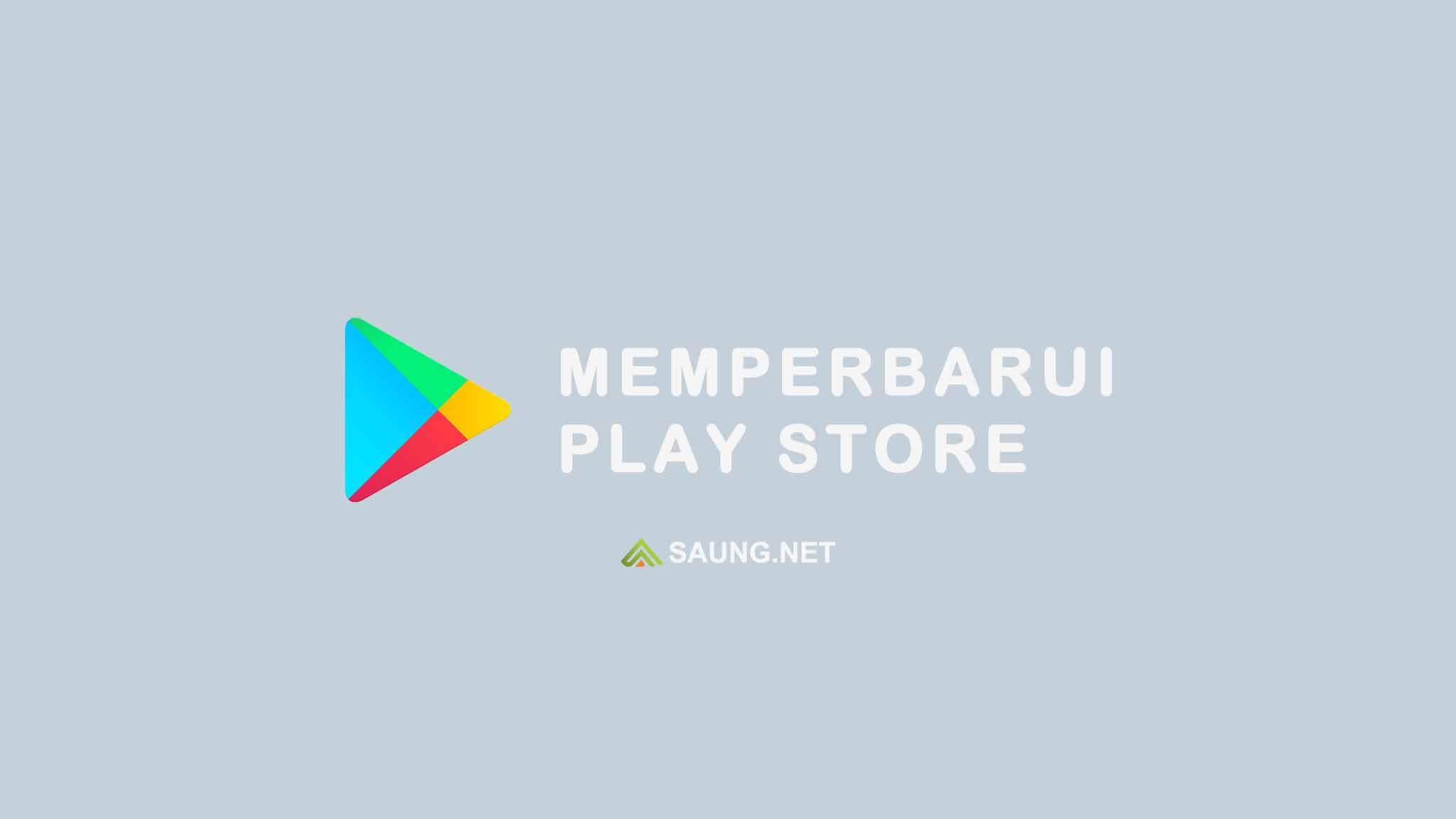 3 Cara Memperbarui Google Play Store Ke Versi Terbaru 2021