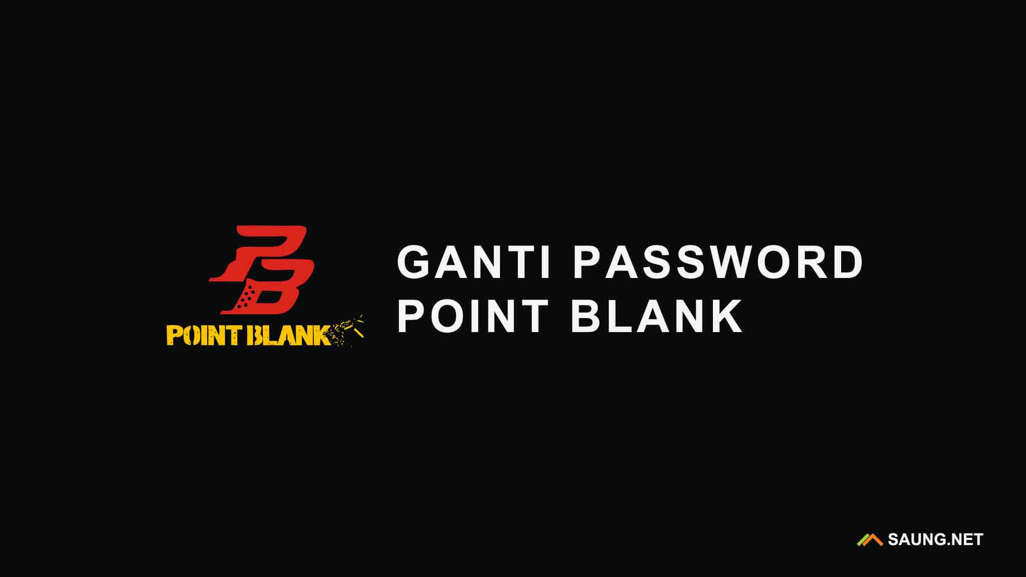 Ganti Password Point Blank Pb Garena Zepetto Mudah Gambar
