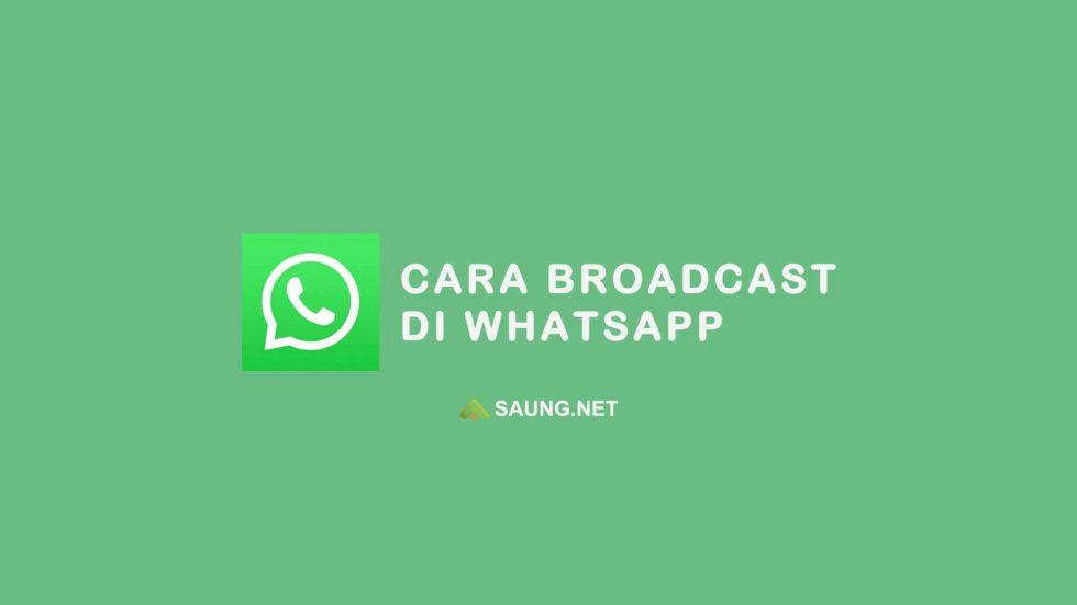 cara broadcast di whatsapp