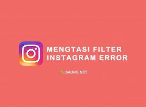 filter instagram tidak muncul