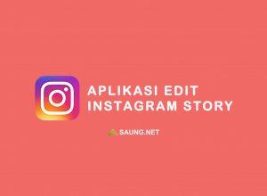 aplikasi untuk instagram story
