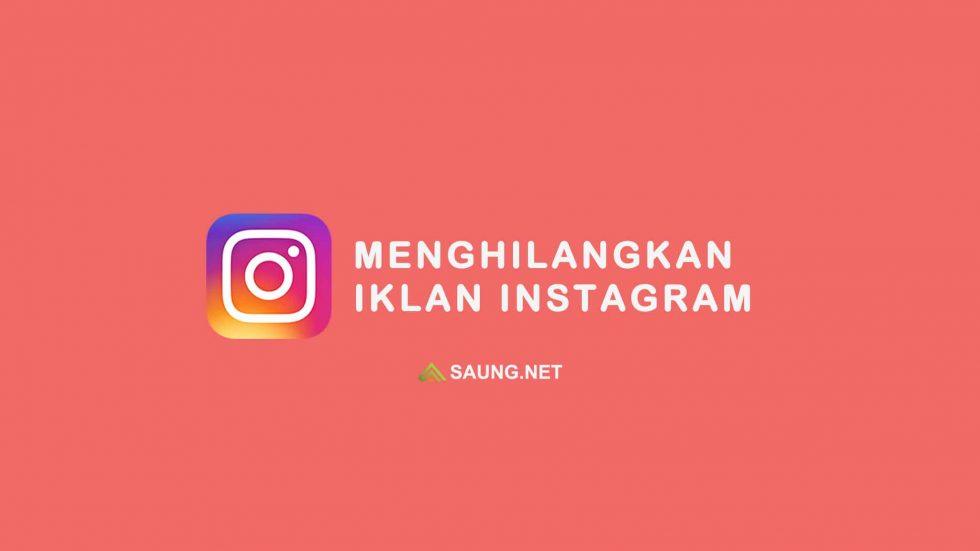 cara menghilangkan iklan di instagram