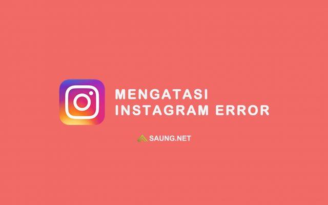 cara mengatasi story instagram error