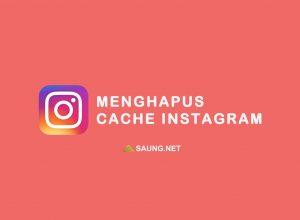 cara menghapus cache instagram