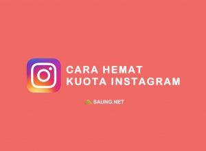 cara menghemat kuota instagram
